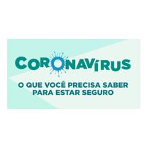 Como se prevenir do novo coronavírus. Faça a sua parte. Se proteja.